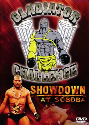 Gladiator Challenge: Showdown at Soboba  (DVD) - Klik her for at se billedet i stor st�rrelse.