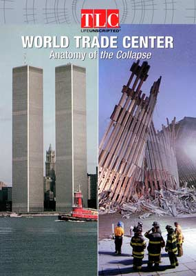 World Trade Center: Anatomy of the Collapse  (DVD) - Klik her for at se billedet i stor størrelse.