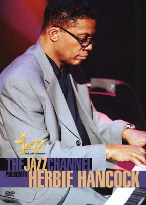 Herbie Hancock: The Jazz Channel Presents  (DVD) - Klik her for at se billedet i stor st�rrelse.
