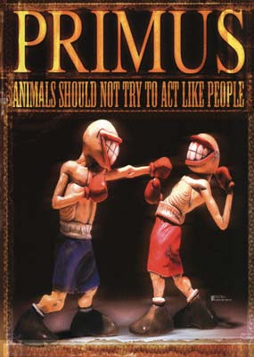 Primus: Animals Should Not Try to Act Like People (DVD & CD) (DVD) - Klik her for at se billedet i stor st�rrelse.