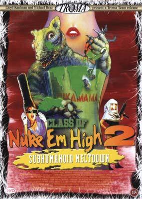 Class of Nuke 'Em High 2: Subhumanoid Meltdown  (DVD) - Klik her for at se billedet i stor størrelse.