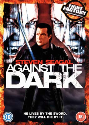 Against the Dark (Steven  Seagal)  (DVD) - Klik her for at se billedet i stor størrelse.