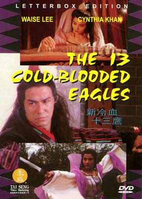 13 Cold Blooded Eagles, The  (DVD) - Klik her for at se billedet i stor størrelse.