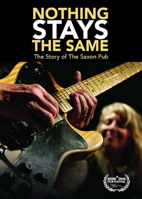 Nothing Stays The Same: The Story of The Saxon Pub  (DVD) - Klik her for at se billedet i stor størrelse.
