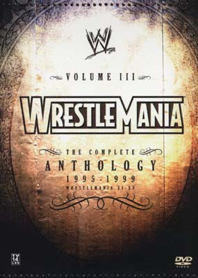 WWF: Wrestlemania -  The Complete Anthology III (1995-1999)  (DVD) - Klik her for at se billedet i stor st�rrelse.