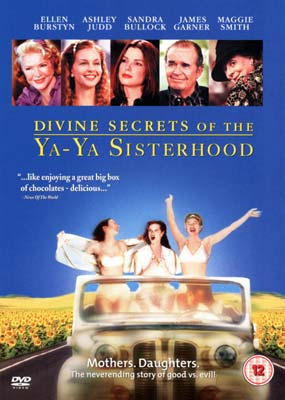 Divine Secrets of the Ya-Ya Sisterhood  (DVD) - Klik her for at se billedet i stor størrelse.