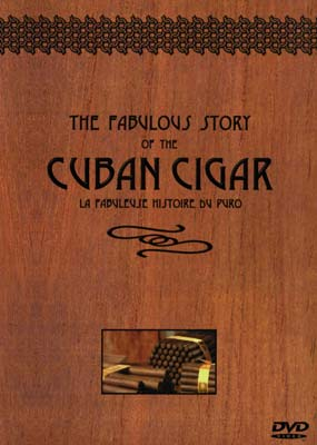Fabulous Story of the Cuban Cigar  (DVD) - Klik her for at se billedet i stor st�rrelse.