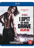 I Spit on Your  Grave: Deja Vu (Blu-ray)