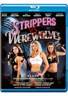 Strippers vs. Werewolves (Blu-ray)